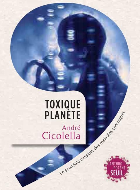2_ToxiquePlanèteCicolella